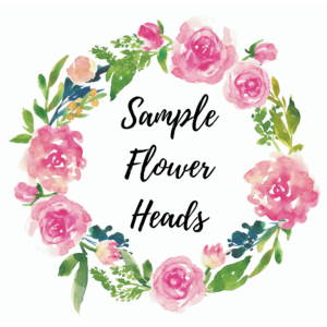 *Sample Flower Heads